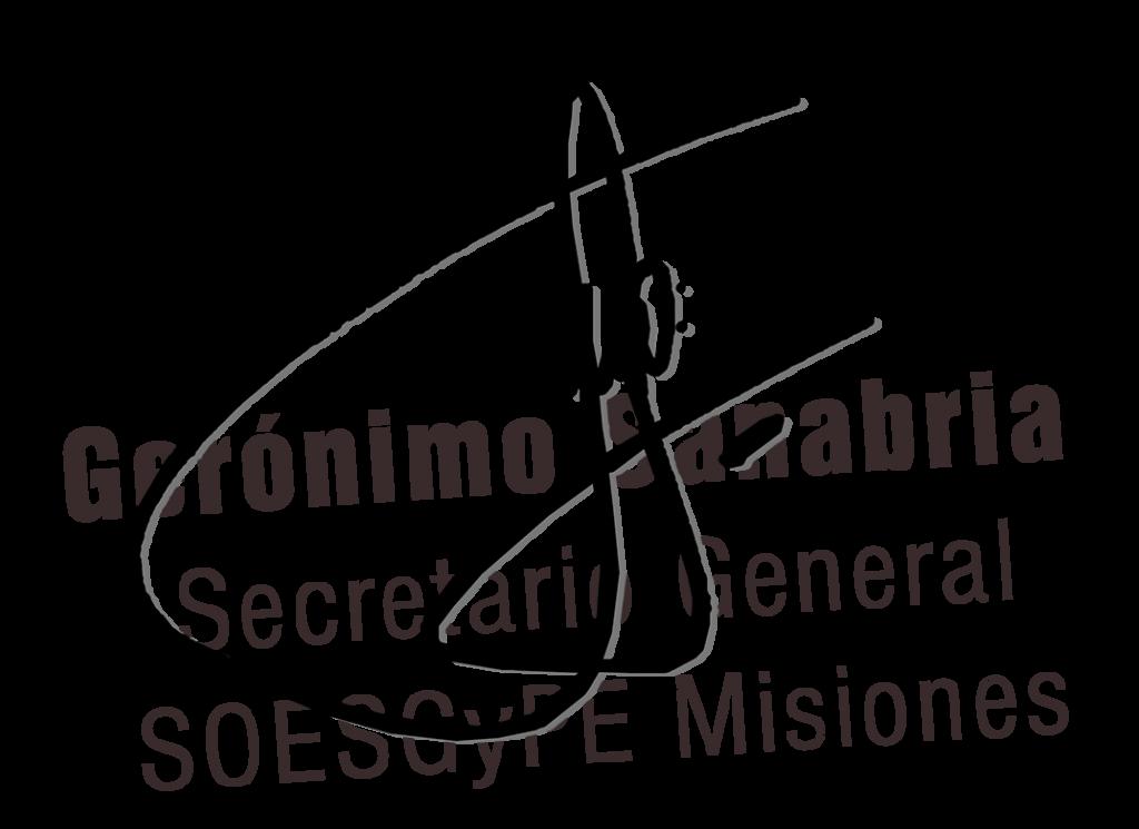 Gerónimo Sanabria Secretario General SOPESGyPE  Filial Misiones
